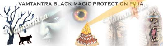 powerful black magic protection and removal puja by vamtantra
