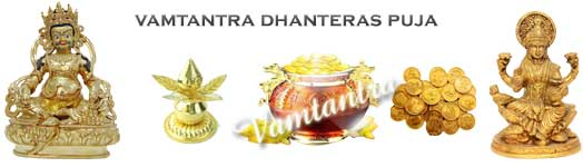 Significance of Dhanteras puja for health and wealth by vamtantra