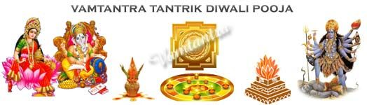 tantrik puja on diwali night is done by vamtantra to remove all the problems