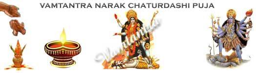 about narak chaturdashi puja significance